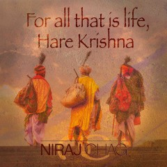For all that is life, Hare Krishna