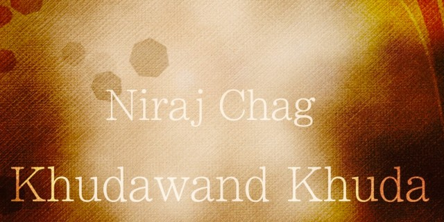 Khudawand Khuda – NEW VIDEO